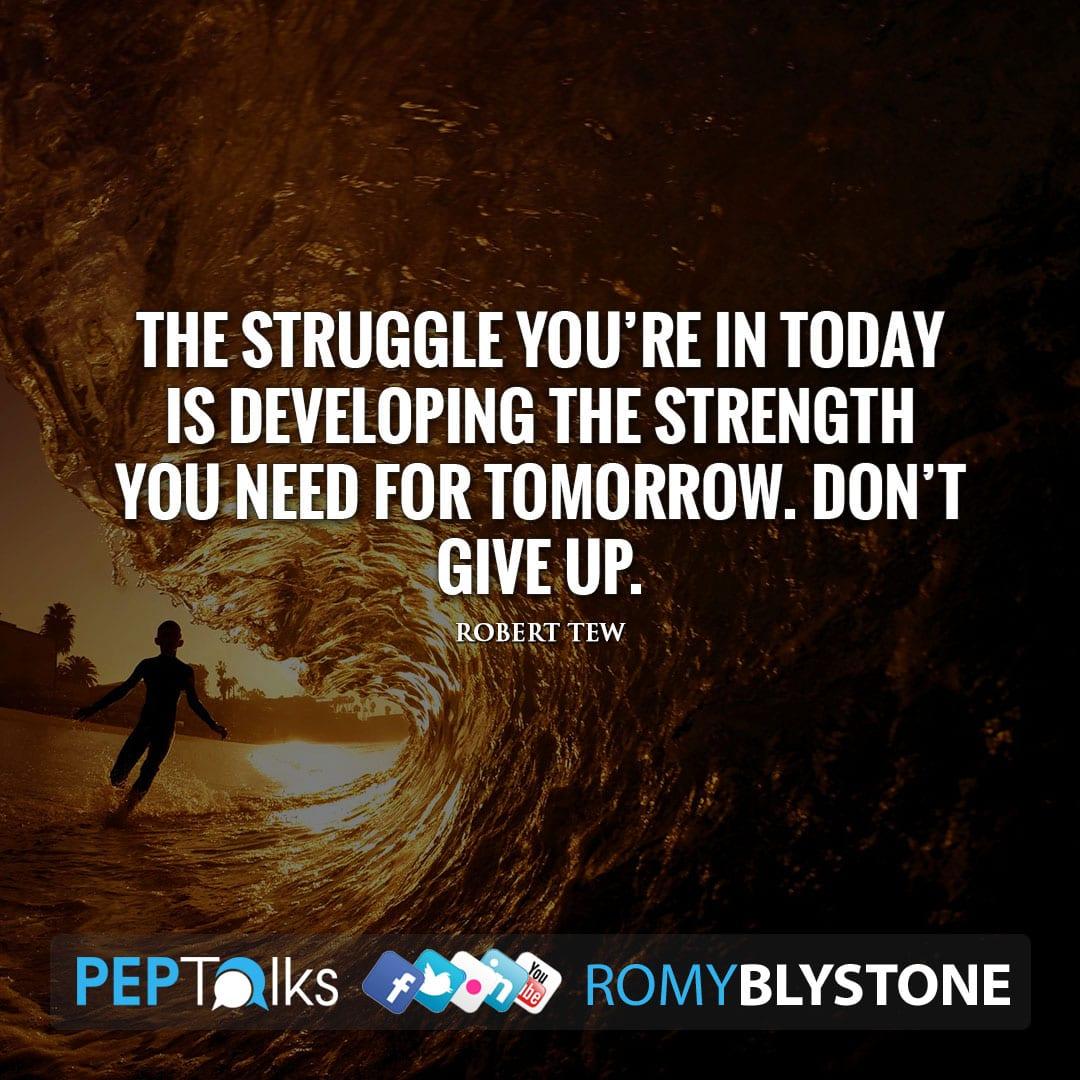 words to encourage yourobert tew  romy blystone